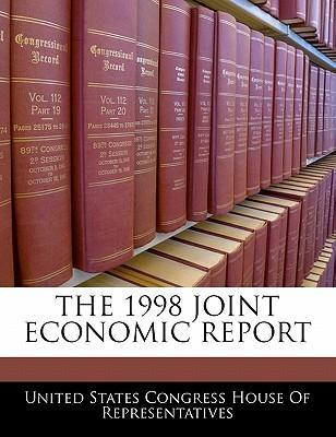 The 1998 Joint Economic Report