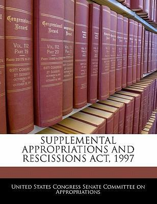 Supplemental Appropriations and Rescissions ACT, 1997