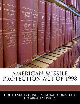 American Missile Protection Act of 1998