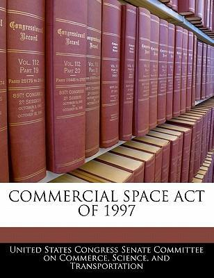 Commercial Space Act of 1997