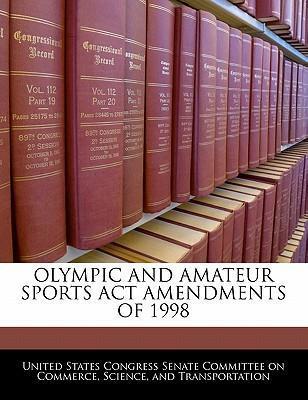 Olympic and Amateur Sports ACT Amendments of 1998