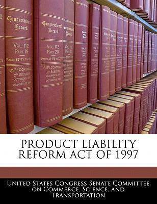 Product Liability Reform Act of 1997