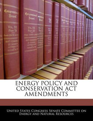 Energy Policy and Conservation ACT Amendments