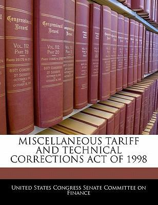 Miscellaneous Tariff and Technical Corrections Act of 1998