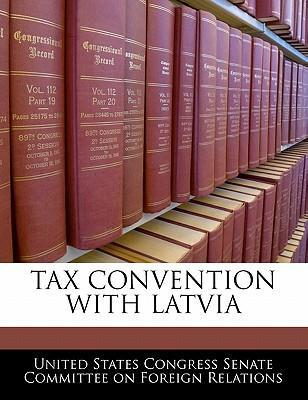 Tax Convention with Latvia