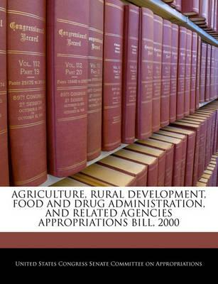 Agriculture, Rural Development, Food and Drug Administration, and Related Agencies Appropriations Bill, 2000