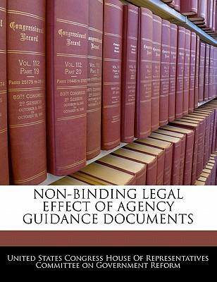 Non-Binding Legal Effect of Agency Guidance Documents