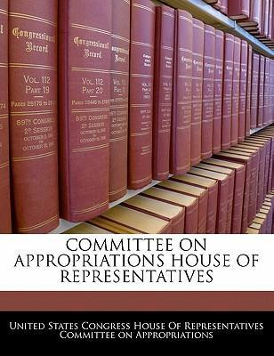 Committee on Appropriations House of Representatives