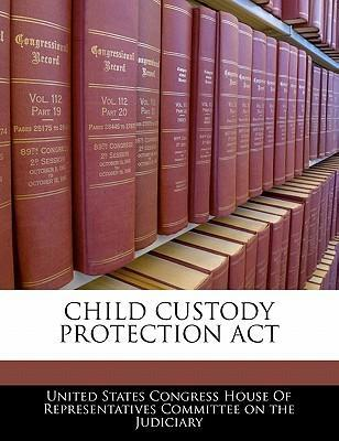 Child Custody Protection ACT