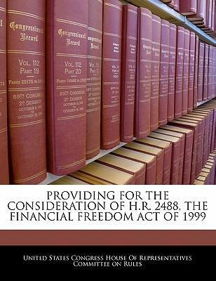 Providing for the Consideration of H.R. 2488, the Financial Freedom Act of 1999