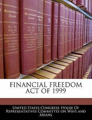 Financial Freedom Act of 1999