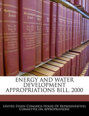 Energy and Water Development Appropriations Bill, 2000