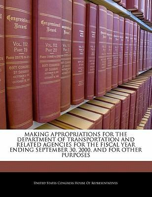 Making Appropriations for the Department of Transportation and Related Agencies for the Fiscal Year Ending September 30, 2000, and for Other Purposes