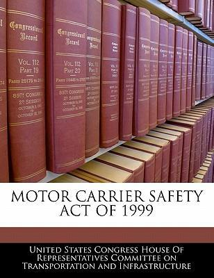 Motor Carrier Safety Act of 1999