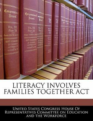 Literacy Involves Families Together ACT