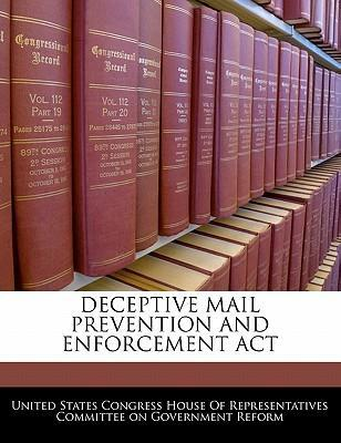 Deceptive Mail Prevention and Enforcement ACT
