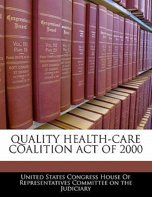 Quality Health-Care Coalition Act of 2000