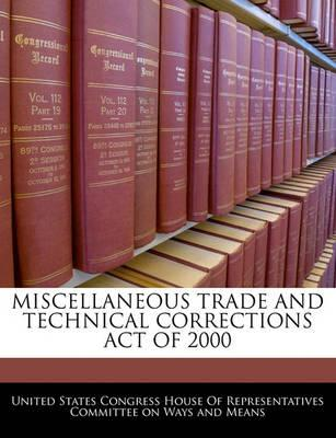 Miscellaneous Trade and Technical Corrections Act of 2000