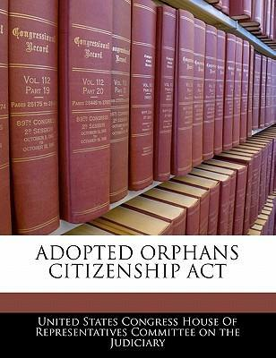 Adopted Orphans Citizenship ACT