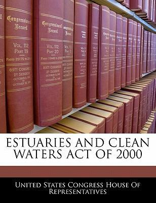 Estuaries and Clean Waters Act of 2000