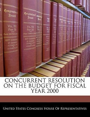 Concurrent Resolution on the Budget for Fiscal Year 2000