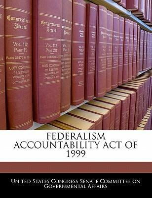 Federalism Accountability Act of 1999