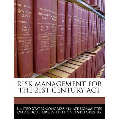 Risk Management for the 21st Century ACT