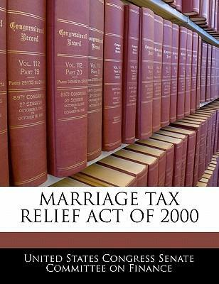 Marriage Tax Relief Act of 2000