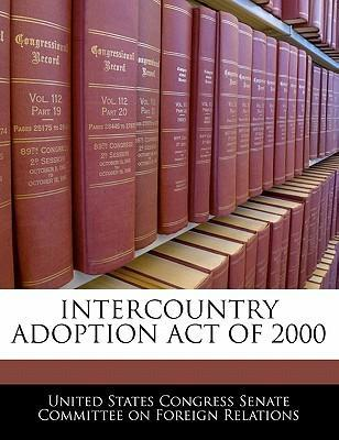 Intercountry Adoption Act of 2000