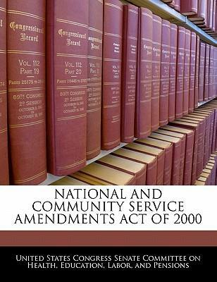 National and Community Service Amendments Act of 2000