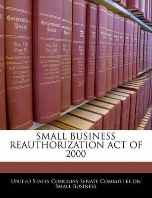 Small Business Reauthorization Act of 2000