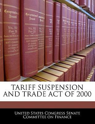 Tariff Suspension and Trade Act of 2000