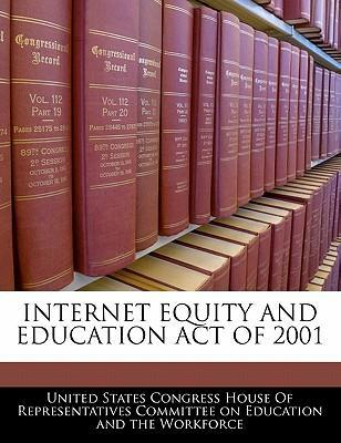Internet Equity and Education Act of 2001