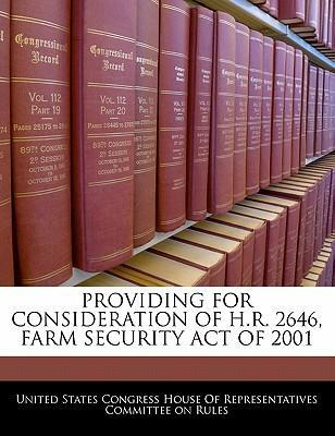 Providing for Consideration of H.R. 2646, Farm Security Act of 2001