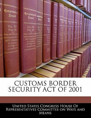 Customs Border Security Act of 2001