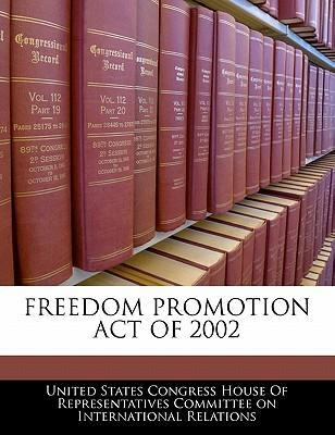 Freedom Promotion Act of 2002