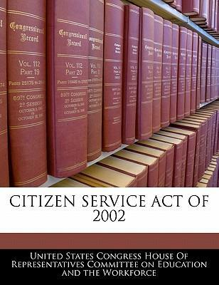 Citizen Service Act of 2002