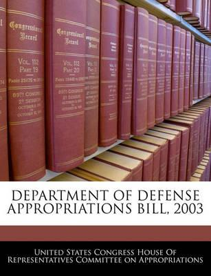 Department of Defense Appropriations Bill, 2003