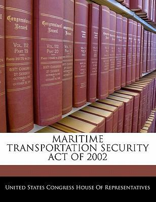 Maritime Transportation Security Act of 2002