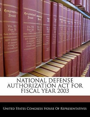 National Defense Authorization ACT for Fiscal Year 2003