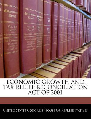 Economic Growth and Tax Relief Reconciliation Act of 2001