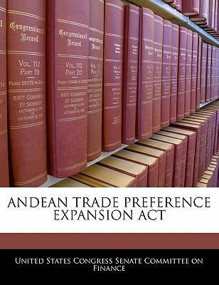 Andean Trade Preference Expansion ACT