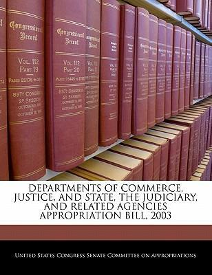 Departments of Commerce, Justice, and State, the Judiciary, and Related Agencies Appropriation Bill, 2003