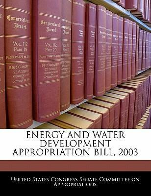 Energy and Water Development Appropriation Bill, 2003