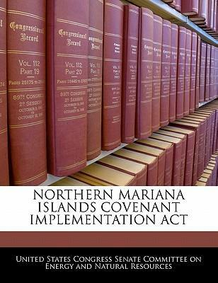 Northern Mariana Islands Covenant Implementation ACT