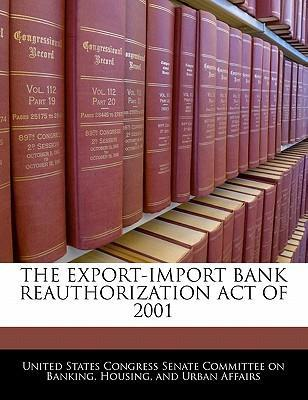 The Export-Import Bank Reauthorization Act of 2001
