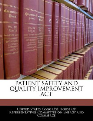Patient Safety and Quality Improvement ACT