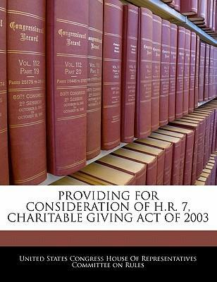 Providing for Consideration of H.R. 7, Charitable Giving Act of 2003