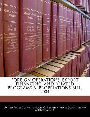Foreign Operations, Export Financing, and Related Programs Appropriations Bill, 2004