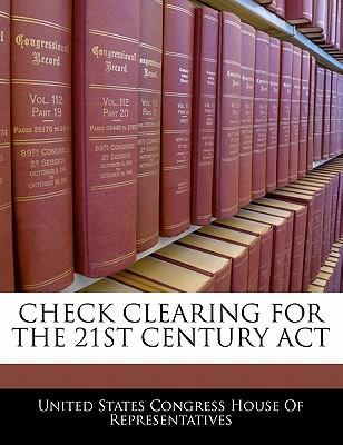 Check Clearing for the 21st Century ACT